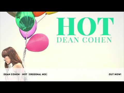 Dean Cohen - Hot (Original Mix)