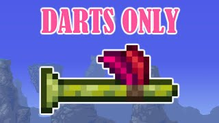 Terraria, but I Cąn Only Use Darts (1/2)