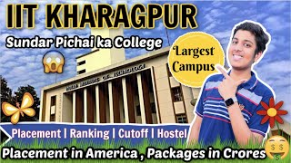 IIT Kharagpur   1.5 CRORE PACKAGE  😱  Admission   Fees   Hostel Life   College Review[2020]