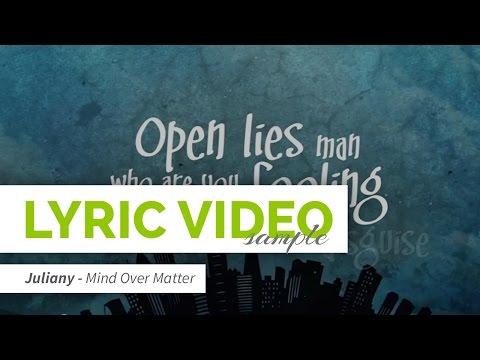 Juliany - Mind Over Matter