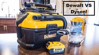 Dewalt Cordless 20v Vacuum vs a Dyson Cordless Vacuum Comparison and Demos DCV581H