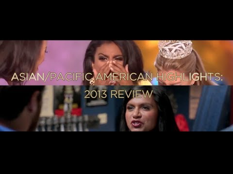 Asian/Pacific American Highlights: 2013 Review