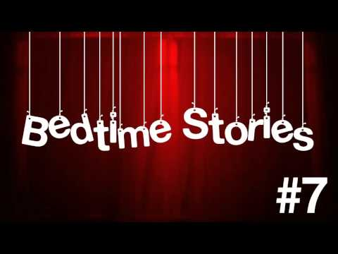 Bedtime Stories Episode 7 - Throwback to School Special