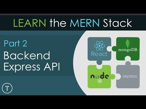 Learn the MERN Stack [2] - Express API & MongoDB