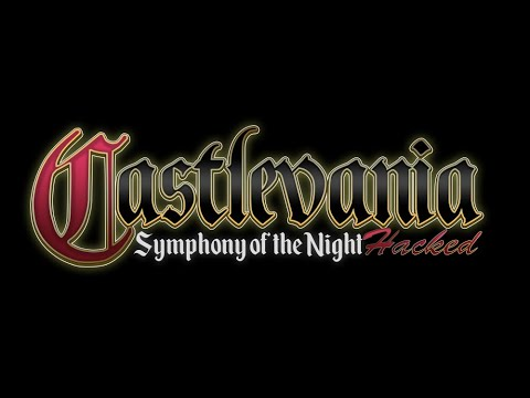 Castlevania: Symphony of the Night Hacked   A blog for