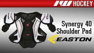 Easton Synergy 40 Hockey Shoulder Pad Review