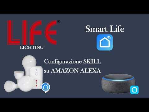"""LIFE LIGHTING - Video Tutorial 2 - Configurazione """"Smart LIFE"""" Su """"Amazon Alexa"""""""