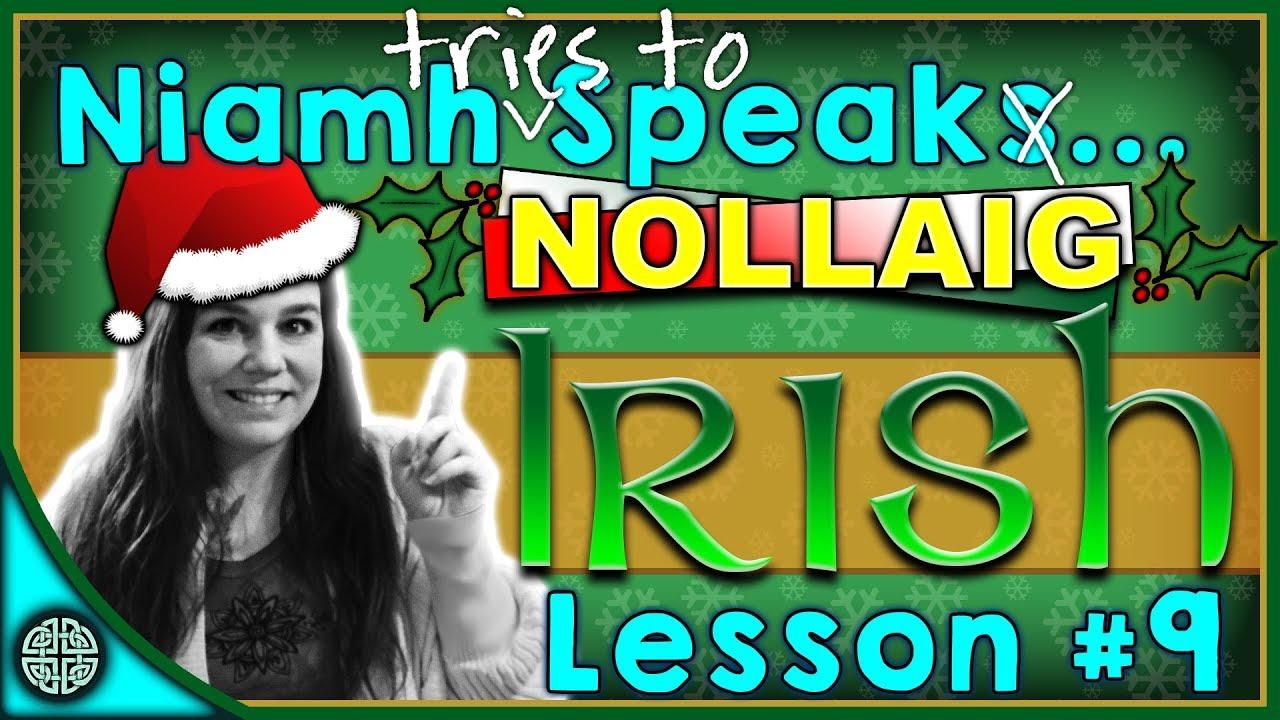 Merry Christmas In Irish.How To Say Merry Christmas In Irish Speaking Irish Lesson 9
