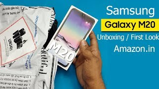Samsung Galaxy M20 Unboxing / First Look || Samsung Galaxy M20 Specifications