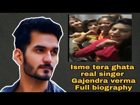 Gajendra Verma Biography || Isme Tera Ghata Mera Kuch Nhi Jata ||4 Viral Girl