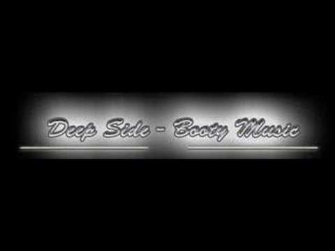 Deep Side - Booty Music (Prod. by T-Pain)