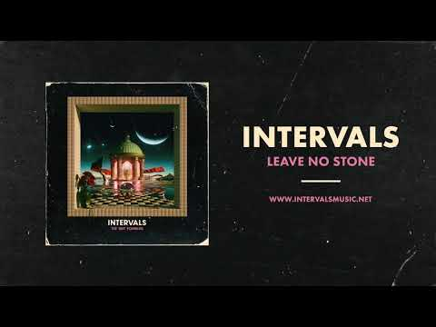 INTERVALS | Leave No Stone (Official Audio) | NEW ALBUM OUT NOW