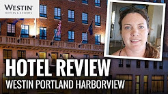 HOTEL REVIEW: The Westin Harborview - Portland, Maine