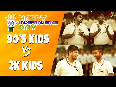 90's Kids Vs 2k Kids   Independence Day Celebration   Sillaakki Dumma