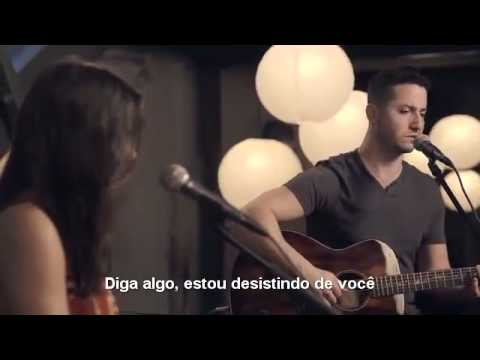 Boyce Avenue - Say Something - A Great Big World ft. Christina Aguilera (Legendado Pt)