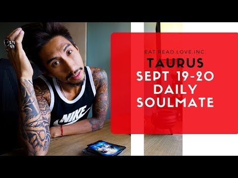 """TAURUS  SOULMATE """" CAN WE GIVE IT A TRY? """" SEPT 19 20 DAILY TAROT READING"""