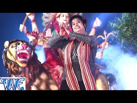 देवी के सुपर हिट भजन एक बार जरूर सुने - Devi - Bhojpuri Devi Geet 2017
