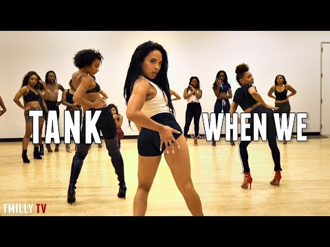 When We | Tank | Choreography by Aliya Janell | #QueensNLettos | #TMillyTV