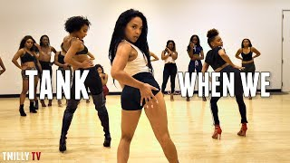 Download lagu When We | Tank | Choreography by Aliya Janell | #QueensNLettos | #TMillyTV