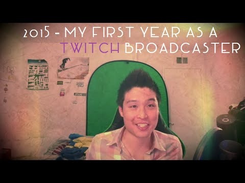 2015 - My 1st Year as a Twitch Broadcaster