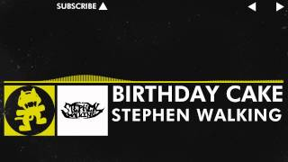 [Electro] - Stephen Walking - Birthday Cake [Monstercat FREE Release] thumbnail