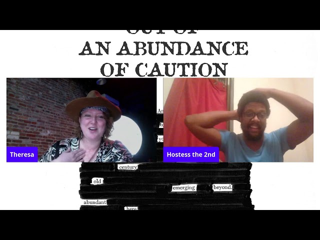 Out of an Abundance of Caution Volume Forty Two