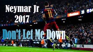 Neymar Jr.  ▶ Don't Let Me Down (Illenium Remix) - The Chainsmokers ft. supeRNeymar®