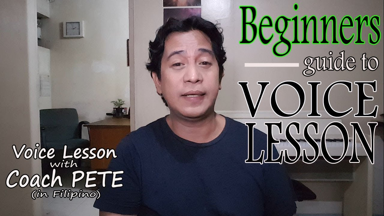 Beginners guide to Voice Lesson (in Filipino) with English subtitles