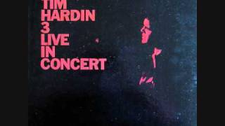 Tim Hardin - Lady Came From Baltimore