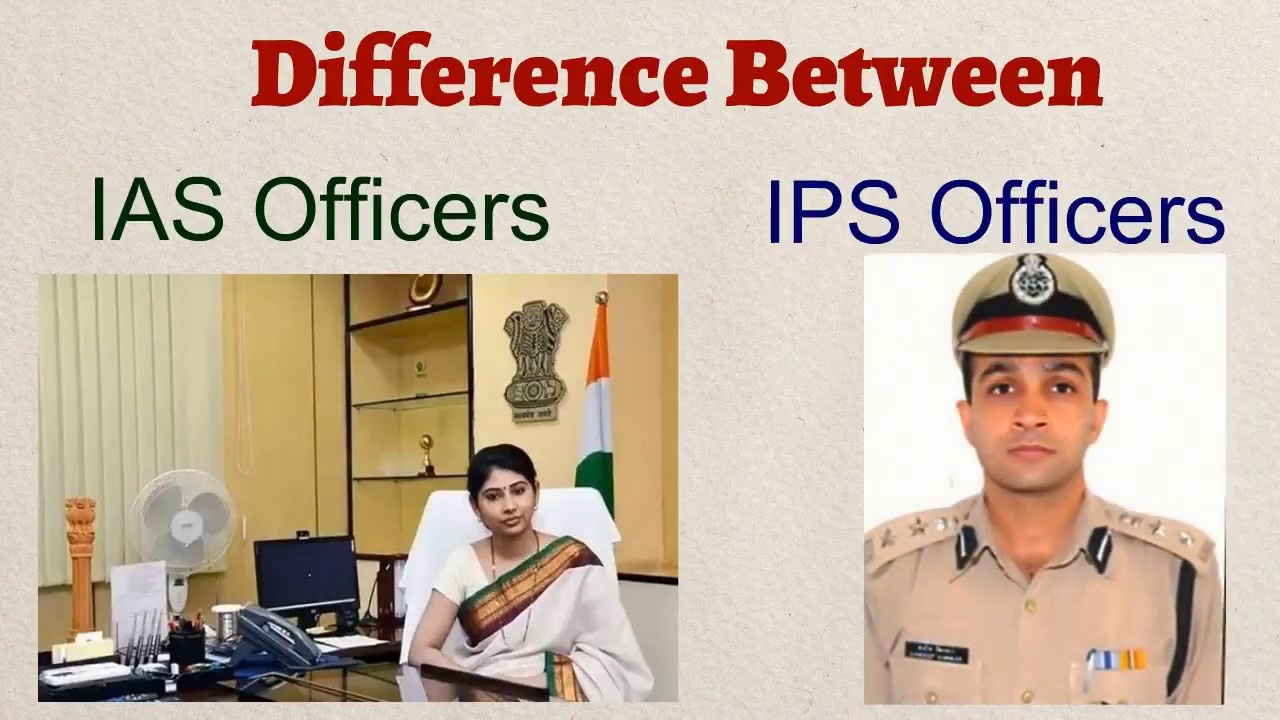 What is the Difference between IAS and IPS Officers | salary | Rank | Job