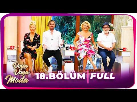 Doya Doya Moda 2. Sezon 18.Bölüm   5 Ağustos 2020