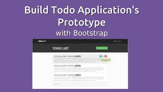 Build Todo Application's Prototype with Bootstrap - Part 1