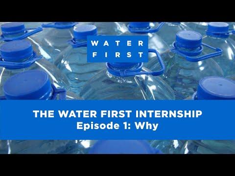 Episode 1: Why - The Water First Internship Program