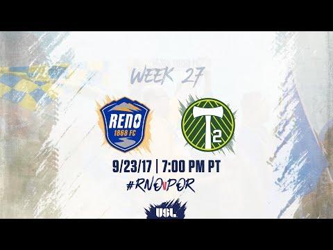 USL LIVE - Reno 1868 FC vs Portland Timbers 2 9/23/17