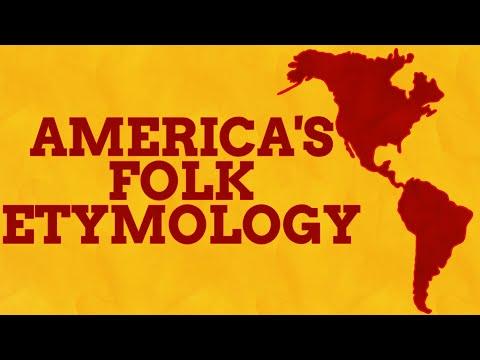 The Fun (But Fake) Etymologies Of America