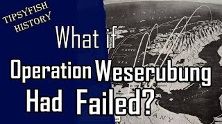 What is Operation Weserübung failed?