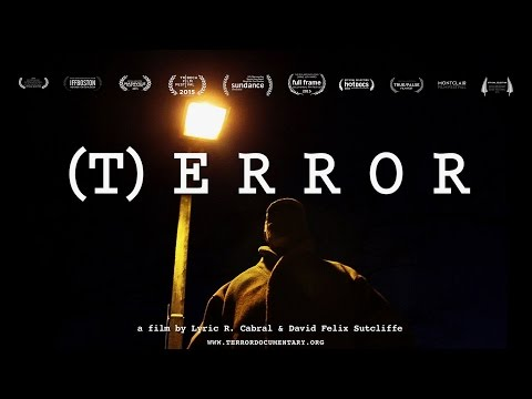"FBI Informant Exposes Sting Operation Targeting Innocent Americans in New ""(T)ERROR"" Documentary"