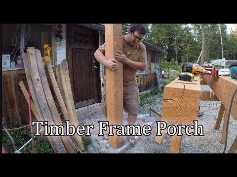Timber Frame Porch Part 1