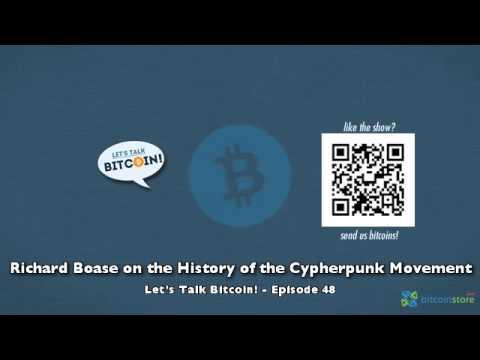 Richard Boase on the History of the Cypherpunk Movement