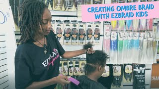 Creating Ombre Braids using EZBRAID KIDS!
