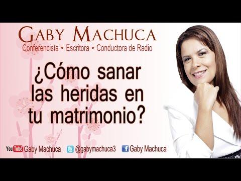 ¿Cómo sanar las heridas en tu matrimonio? con Gaby Machuca