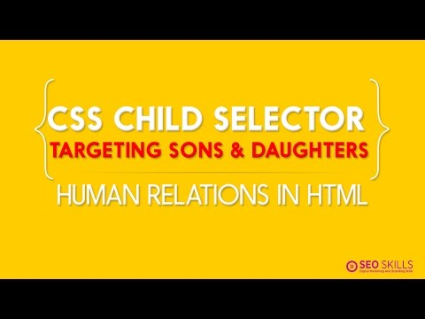 CSS Child Selector - Human Relation In HTML