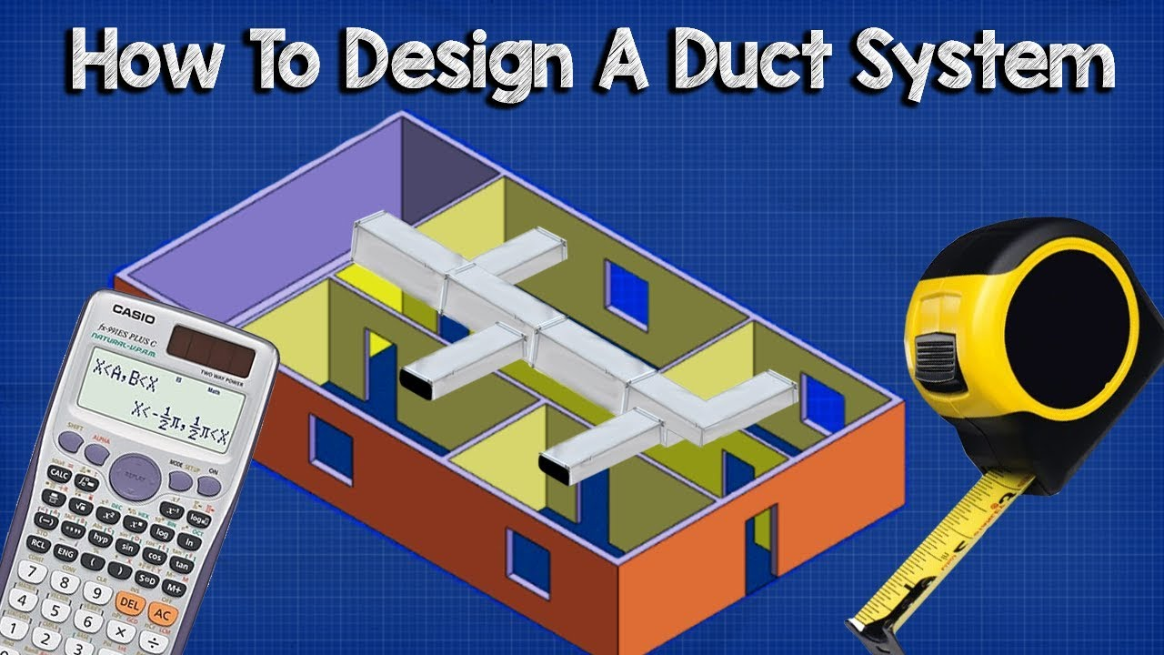 Ductwork Sizing Calculation And Design For Efficiency Hvac Basics Full Worked Example Youtube