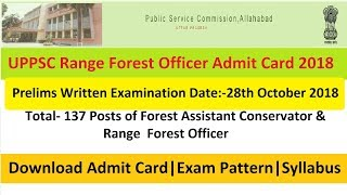 UPPSC Range Forest Officer Admit Card 2018 Main Exam uppsc.up.nic.in Call Letter