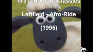 Leftfield - Afro-Ride (1995)