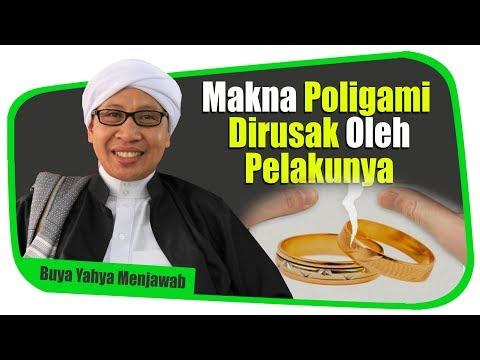 Makna Poligami Dirusak Oleh Pelakunya - Buya Yahya Menjawab