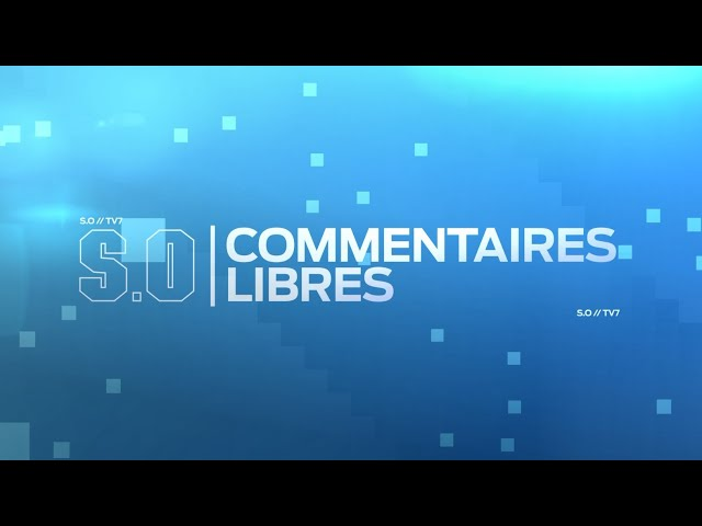 SO Commentaires libres   Mercredi 04 Mars