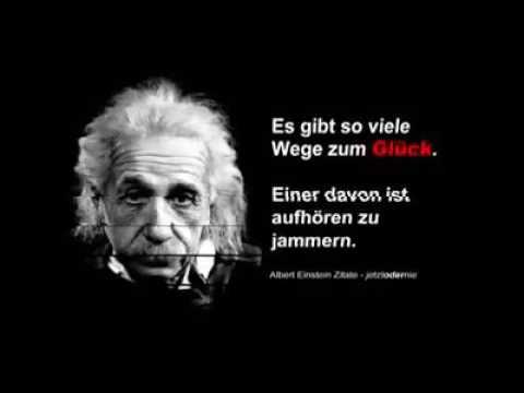 Albert Einstein Zitate Und Spruche Youtube