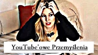 *** YouTube'owe Przemyślenia *** czyli *** Jak ja to widzę *** Thumbnail