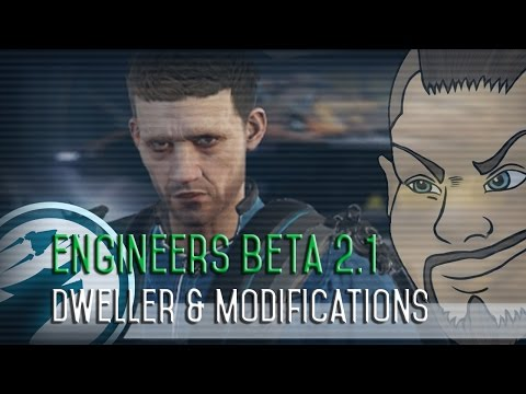 Engineers Beta 2.1 - The Dweller & Modifications